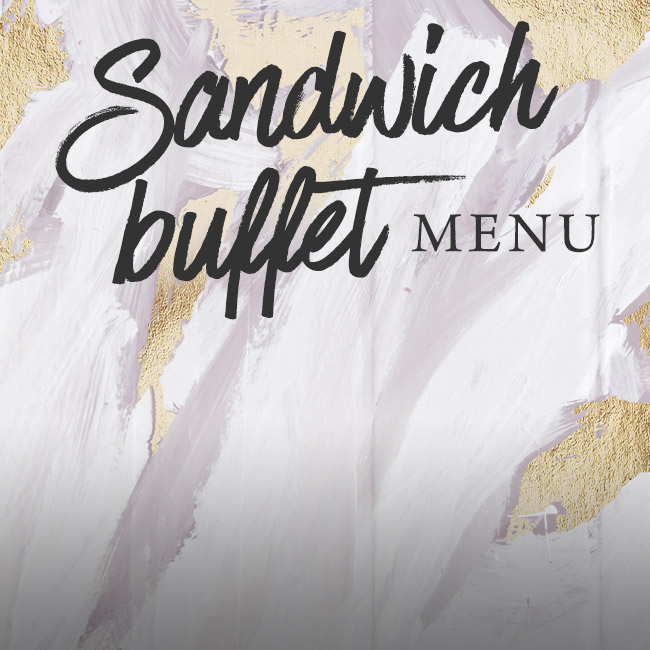 Sandwich buffet menu at The Midland